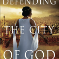 Defending the City of God by Sharan Newman