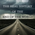 The Real History of the End of the World by Sharan Newman