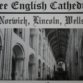 Three English Cathedrals (video) by Georgia Wright